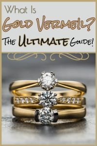What is Gold Vermeil Jewelry vs Gold Plating